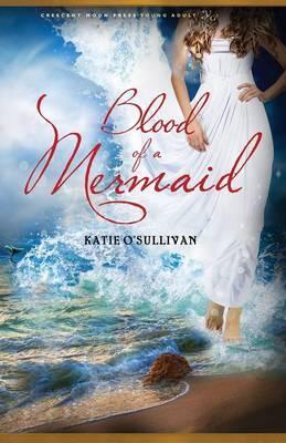 Blood of a Mermaid