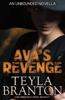 Ava's Revenge (an Unbounded Novella)