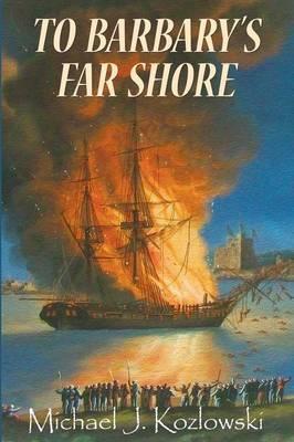 To Barbary's Far Shore