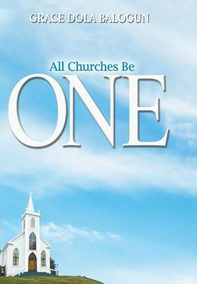 All Churches Be One