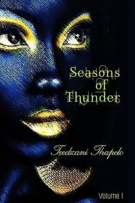 Seasons of Thunder: Volume I