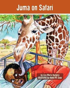 Juma on Safari: The Tanzania Juma Stories