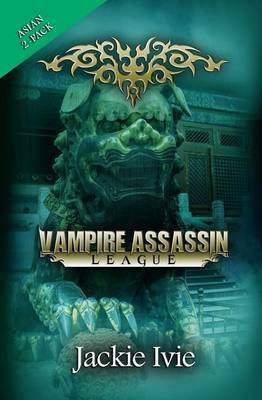 Vampire Assassin League, Asian: Now or Forever & to Honor