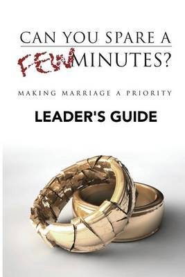 Can You Spare a Few Minutes? Leader's Guide