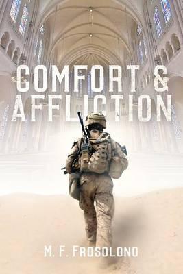 Comfort & Affliction