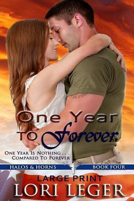 One Year to Forever - Large Print: Halos & Horns: Book Four