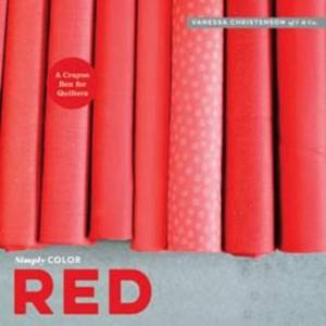 Simply Color: Red: A Crayon Box for Quilters
