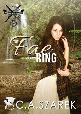 The Fae Ring: Highland Secrets Trilogy Book Two