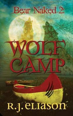 Bear Naked 2: Wolf Camp
