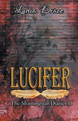 The Morningstar Diaries: Lucifer