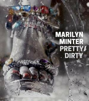 Marilyn Minter - Pretty/Dirty