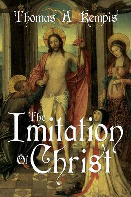 The Imitation of Christ by Thomas a Kempis (a Gnostic Audio Selection, Includes Free Access to Streaming Audio Book)