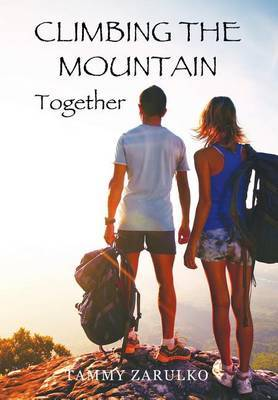 Climbing the Mountain Together: Overcoming Obstacles in Your Relationship