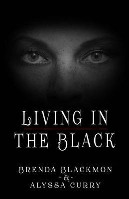 Living in the Black