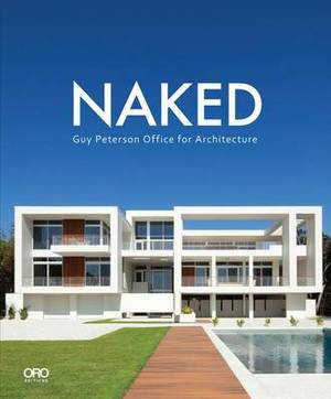 Naked: Guy Peterson Office for Architecture