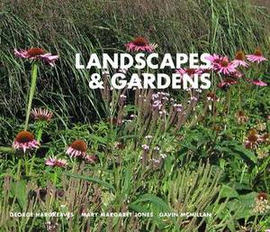 Landscapes and Gardens