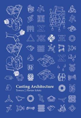 Casting Architecture: Towers