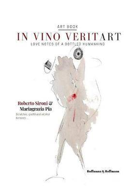 In vino veritart: Love notes of a bottled humankind
