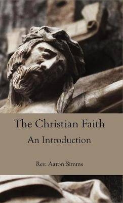 The Christian Faith: An Introduction