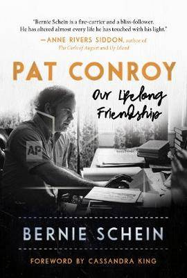 Pat Conroy: Our Lifelong Friendship