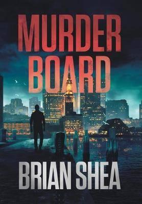 Murder Board: A Boston Crime Thriller