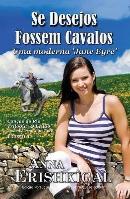 Se Desejos Fossem Cavalos (Portuguese Edition): Cancao do Rio (O Leilao 1)
