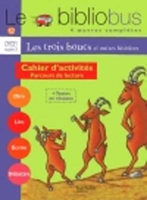 Le Bibliobus: CP/Ce1 Cahier D'Activites (Les Trois Boucs)