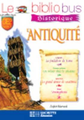 Le Bibliobus: Ce2 Cahier D'Activites (L'Antiquite)