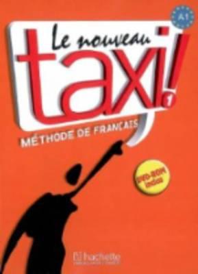 Le Nouveau Taxi!: Livre De L'eleve 1 & DVD-Rom: Livre De L'eleve
