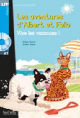 Les Aventures D'albert Et Folio: Vive Les Vacances ! - Livre + MP3 Cd-audio