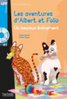 Les Aventures D'albert Et Folio: Un Heureux Evenement - Livre + MP3 Cd-audio