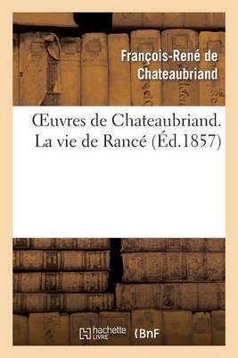 Oeuvres de Chateaubriand. la Vie de Rance