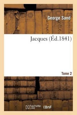 Jacques. Tome 2