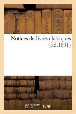Notices de Livres Classiques