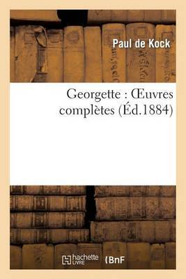 Georgette: Oeuvres Completes