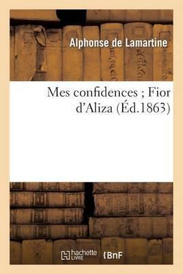 Mes Confidences; Fior D'Aliza