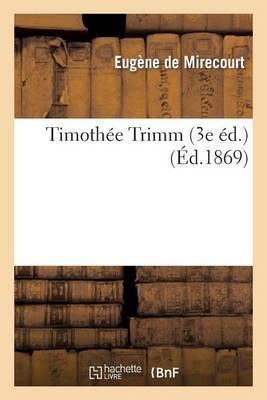 Timothee Trimm (3e Ed.)