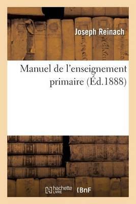Manuel de L'Enseignement Primaire