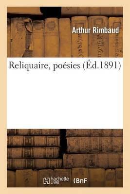 Reliquaire, Poesies