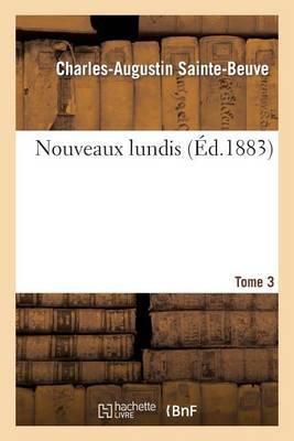 Nouveaux Lundis. T. 3