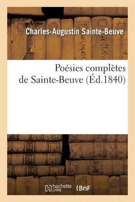 Poesies Completes de Sainte-Beuve