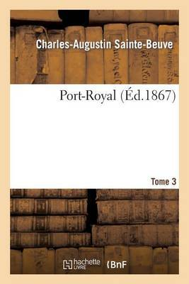 Port-Royal. T. 3