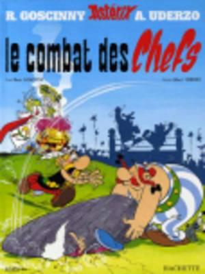 Le Combat des Chefs: Tome 7: Asterix