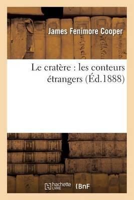 Le Cratere: Les Conteurs Etrangers