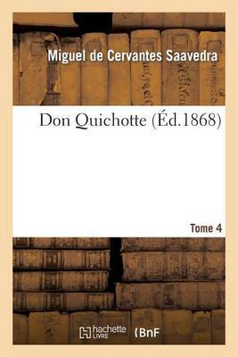 Don Quichotte.Tome 4