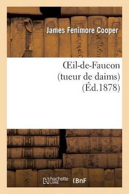 Oeil-de-Faucon (Tueur de Daims)