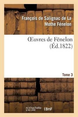 Oeuvres de Fenelon, T3