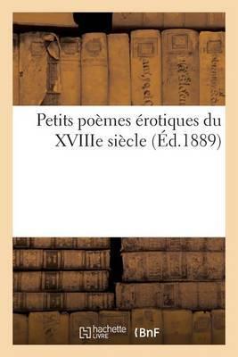 Petits Poemes Erotiques Du Xviiie Siecle