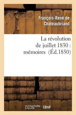 La Revolution de Juillet 1830: Memoires