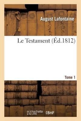 Le Testament.Tome 1